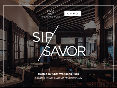 Sip & Savor Hosted by Wolfgang Puck