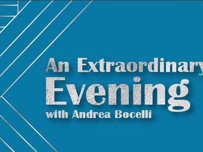 An Extraordinary Evening with Andrea Bocelli
