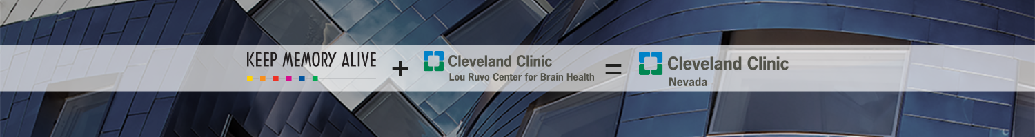 Keep Memory Alive + CCLRCBH = Cleveland Clinic NV